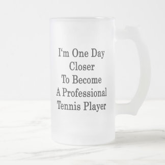 Soy un día más cercano a hago un tenis profesional taza cristal mate
