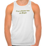 Soy un Dr. Steve Brule SmashBam del doctor Too Camiseta