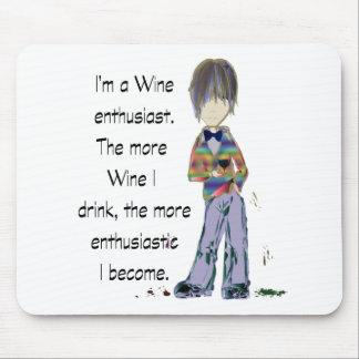 Soy un entusiasta del vino tapete de ratón