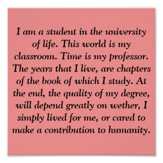 Soy un estudiante en la universidad de la vida. Es Impresiones