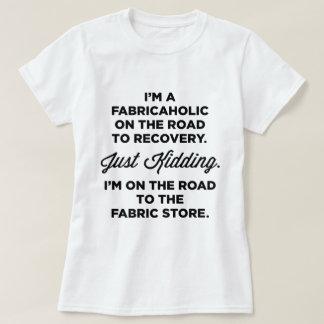Soy un Fabricaholic en el camino a la camiseta de Remera