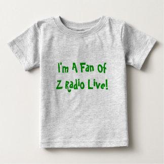 """""""Soy un fan de la radio de Z vivo!"""" Camiseta del Playera Para Bebé"""