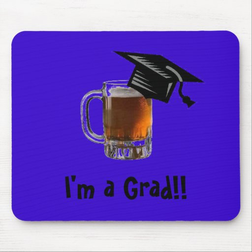 ¡Soy un graduado!! Mousepad de la cerveza Alfombrilla De Raton