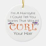 Soy un Haistylist que podría contarle historias…. Ornamentos De Navidad