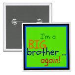 ¡Soy un hermano mayor… otra vez!  (botón cuadrado) Pins