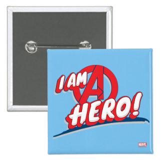 ¡Soy un héroe! Pin Cuadrado