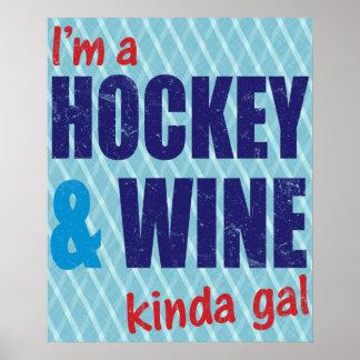 Soy un hockey y un vino un poco galón póster