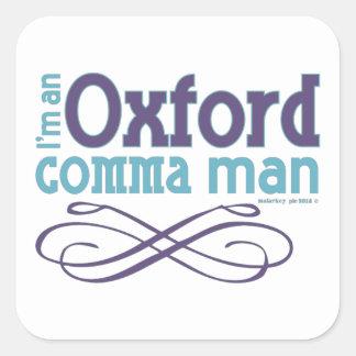 Soy un hombre de la coma de Oxford Pegatina Cuadrada