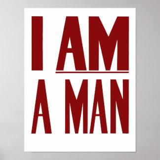 Soy un hombre -- Las derechas civiles Póster