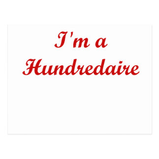Soy un Hundredaire Postales