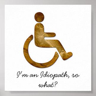 ¿Soy un Idiopath, tan cuál? Poster
