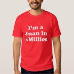 Soy un Juan en millón Playera