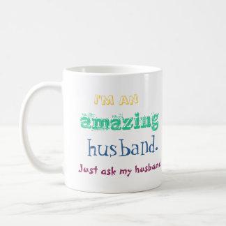 Soy un marido asombroso. Apenas pregunte a mi Taza Clásica