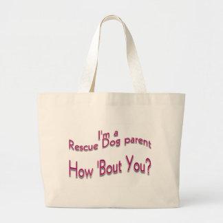 Soy un padre del perro del rescate bolsa