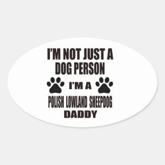 Soy un papá polaco del perro pastor de la tierra pegatina ovalada