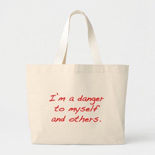 Soy un peligro a mí mismo y otros bolsas de mano