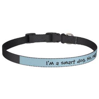Soy un perro elegante. No, realmente yo Am. Collares Para Perros