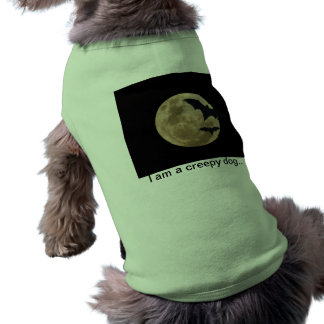 Soy un perro espeluznante. ropa de mascota