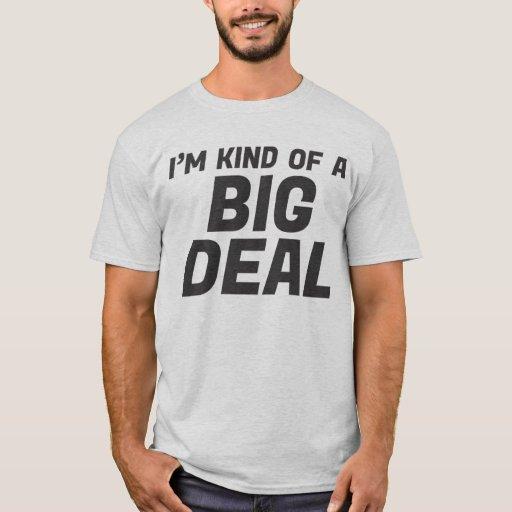 Soy un poco camiseta de la gran cosa