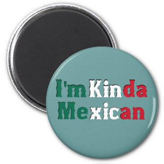 Soy un poco mexicano imán redondo 5 cm