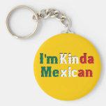 Soy un poco mexicano llavero redondo tipo pin