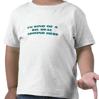 soy un poco una gran cosa alrededor aquí de camisetas