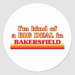 Soy un poco una GRAN COSA en Bakersfield Pegatina Redonda