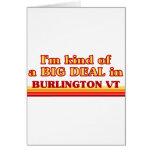 Soy un poco una GRAN COSA en Burlington Felicitacion