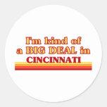Soy un poco una GRAN COSA en Cincinnati Pegatina Redonda