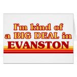 Soy un poco una GRAN COSA en Evanston Felicitación