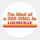Soy un poco una GRAN COSA en Louisville Etiqueta Redonda