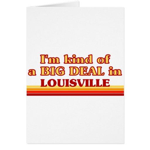 Soy un poco una GRAN COSA en Louisville Tarjeta De Felicitación