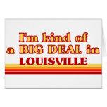 Soy un poco una GRAN COSA en Louisville Tarjeton