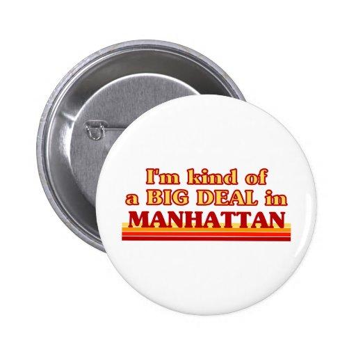 Soy un poco una GRAN COSA en Manhattan Pin Redondo 5 Cm