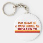 Soy un poco una GRAN COSA en Midland Llaveros Personalizados