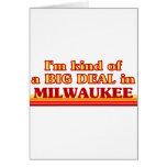 Soy un poco una GRAN COSA en Milwaukee Tarjeta De Felicitación