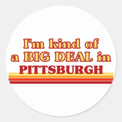 Soy un poco una GRAN COSA en Pittsburgh Pegatina Redonda