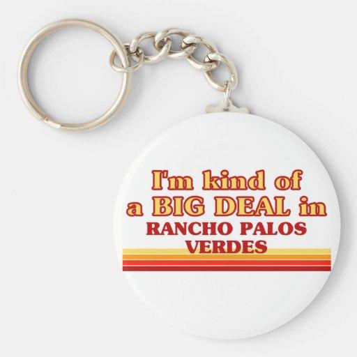 Soy un poco una GRAN COSA en Rancho Palos Verdes Llaveros