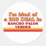 Soy un poco una GRAN COSA en Rancho Palos Verdes Pegatina Redonda