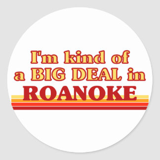 Soy un poco una GRAN COSA en Roanoke Pegatina Redonda