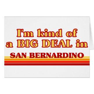 Soy un poco una GRAN COSA en San Bernardino Tarjeta De Felicitación