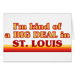 Soy un poco una GRAN COSA en St. Louis Tarjetón