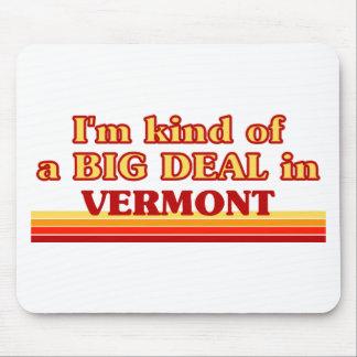 Soy un poco una GRAN COSA en Vermont Tapetes De Ratón