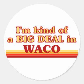 Soy un poco una GRAN COSA en Waco Etiqueta Redonda