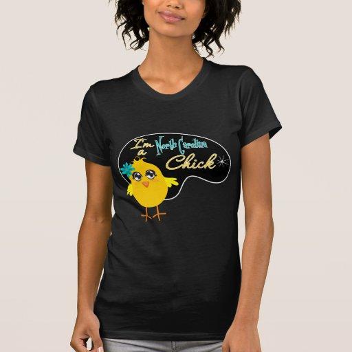 Soy un polluelo de Carolina del Norte Camiseta