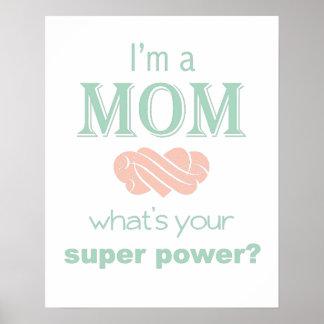 Soy un poster de la impresión del superpoder de la