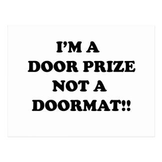 Soy un premio de la puerta no una estera de puerta tarjetas postales