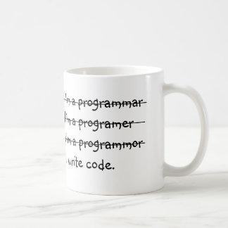 Soy un programmar yo escribo código tazas de café