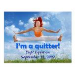 ¡Soy un quitter! (imagen adaptable) Postal