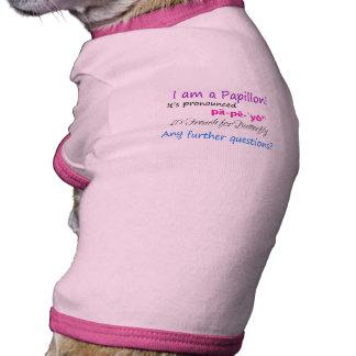 Soy un rosa y una púrpura de Papillon Camisas De Mascota
